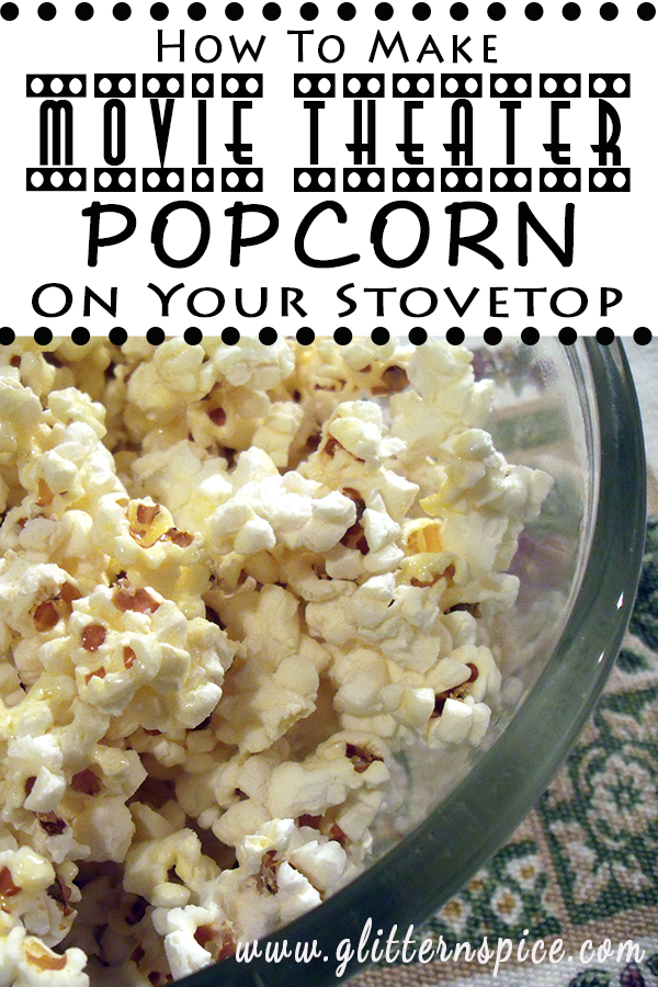 How To Make Movie Theater Popcorn In A Whirley Pop Popcorn Popper