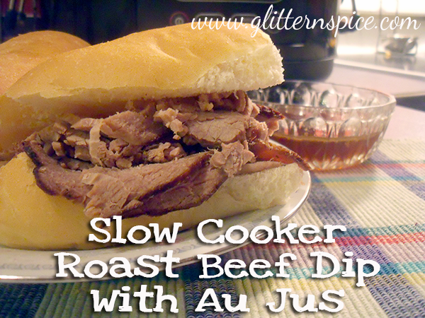 Slow Cooker Recipe - Roast Beef Dip With Au Jus