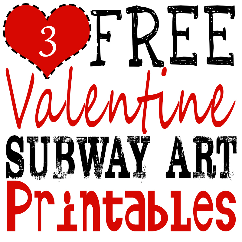 Free Valentine Printables | Subway Art