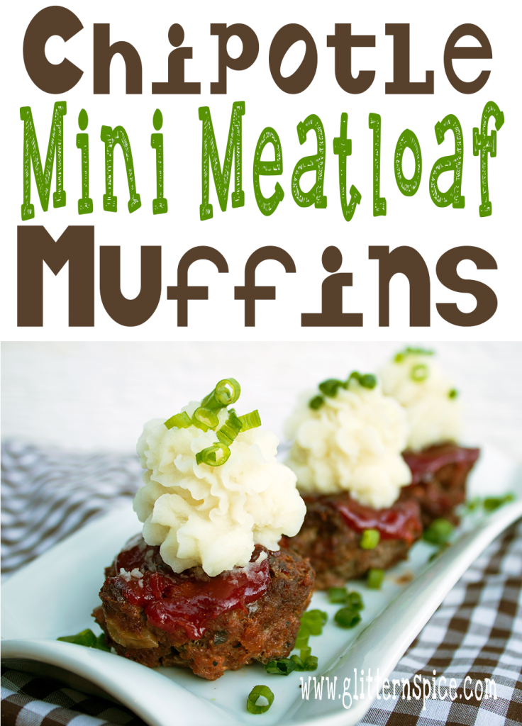 Smoky Chipotle Mini Meatloaf Muffins With Creamy Mashed Potatoes