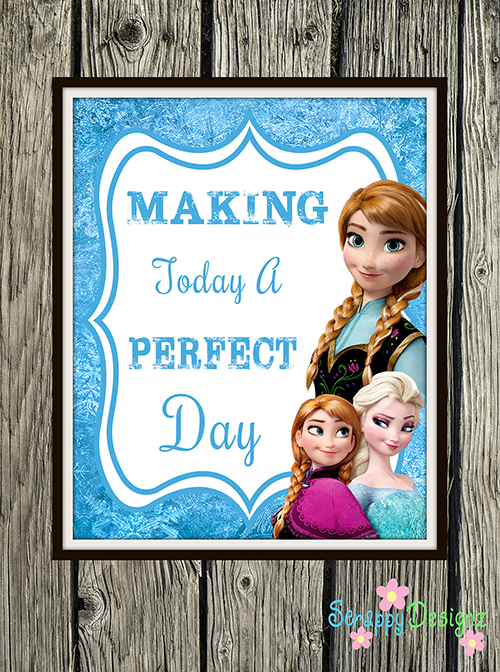 "Frozen Inspired Karaoke Party Printables - ""Making Today A Perfect Day"" 8"" x 10"" Poster"