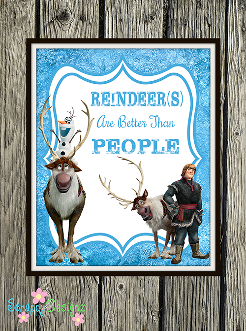 "Frozen Inspired Karaoke Party Printables - ""Reindeer(s) Are Better Than People"" 8"" x 10"" Poster"