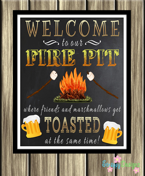 Printable Welcome To Our Fire Pit Sign - Decorate Outdoor Spaces With A Welcome To Our Fire Pit Sign