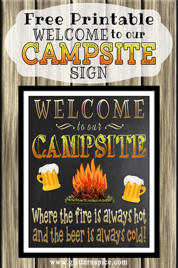 photograph about Free Printable Camping Signs identified as Absolutely free Printable Welcome In the direction of Our Campsite Indication Moreover 4 Further more