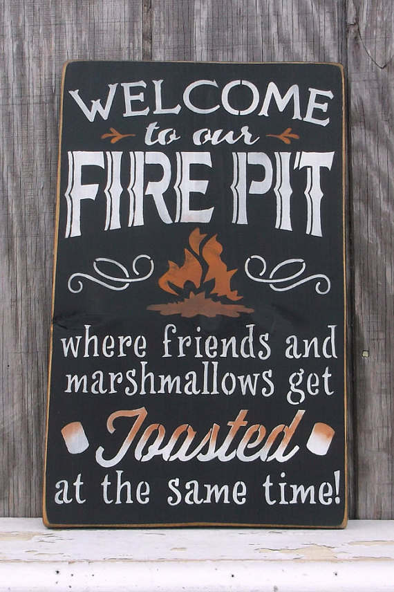 Welcome To My Fire Pit Sign