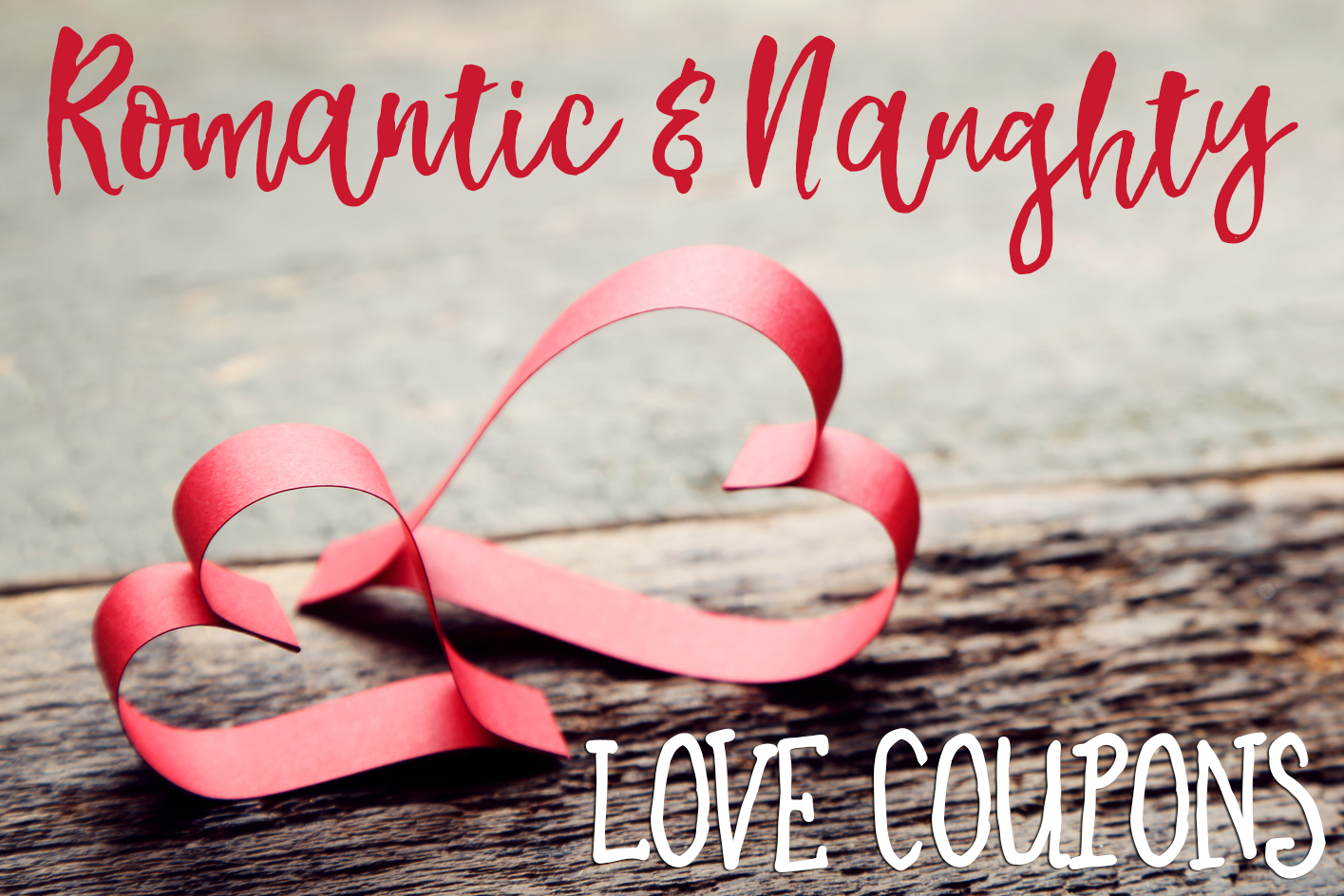 romantic and naughty printable love coupons for him • glitter n spice