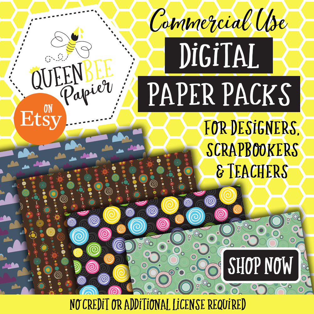 Queen Bee Papier - Commercial Use Digital Paper Packs For Designers, Scrapbookers & Teachers