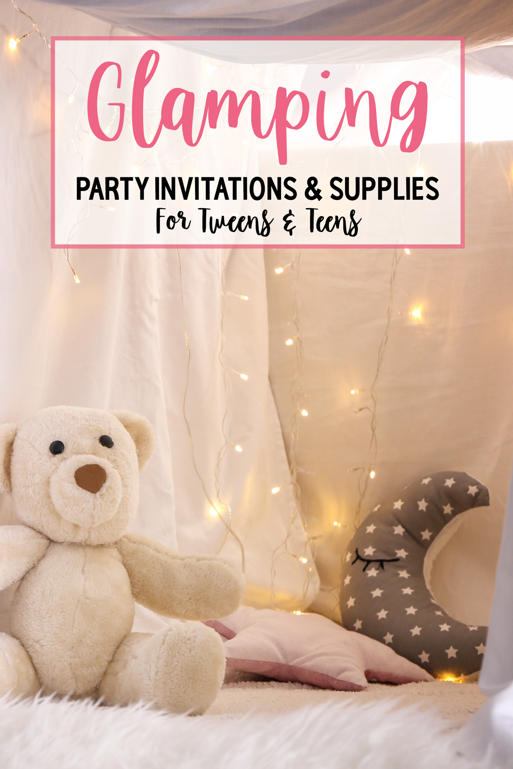 Printable Glamping Party Invitations & Party Supplies For Tweens & Teens